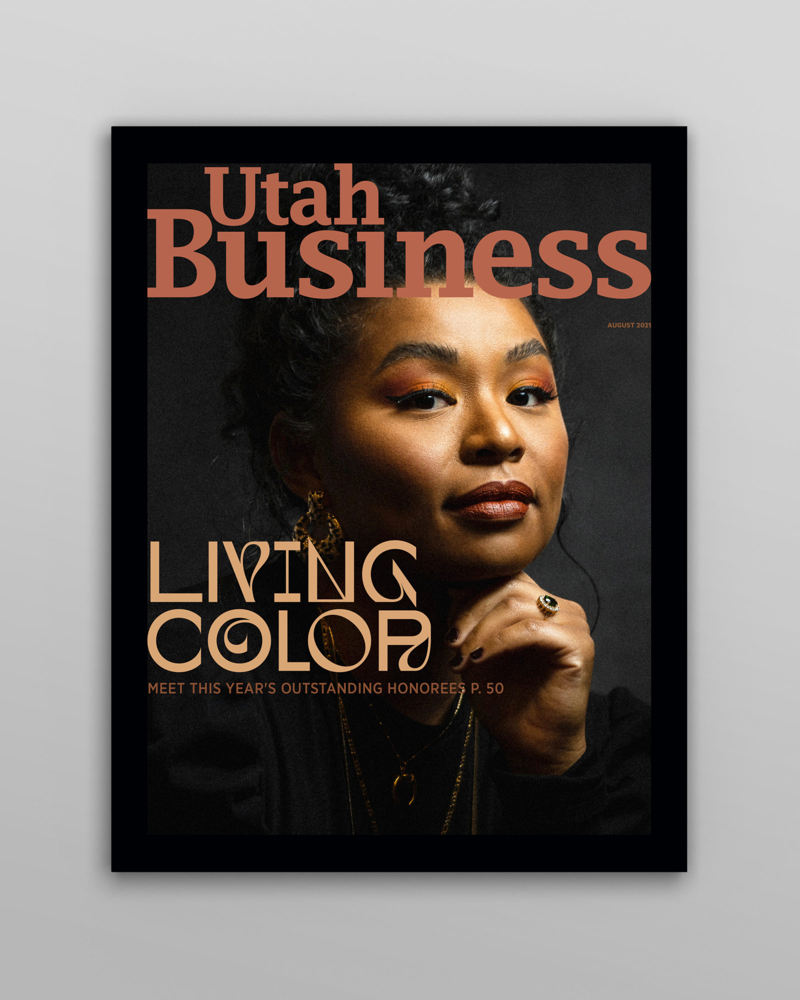 The Utah Business - August 2021 issue features the 2021 Living Color honorees. Join us in recognizing the individuals working for a more equitable state.