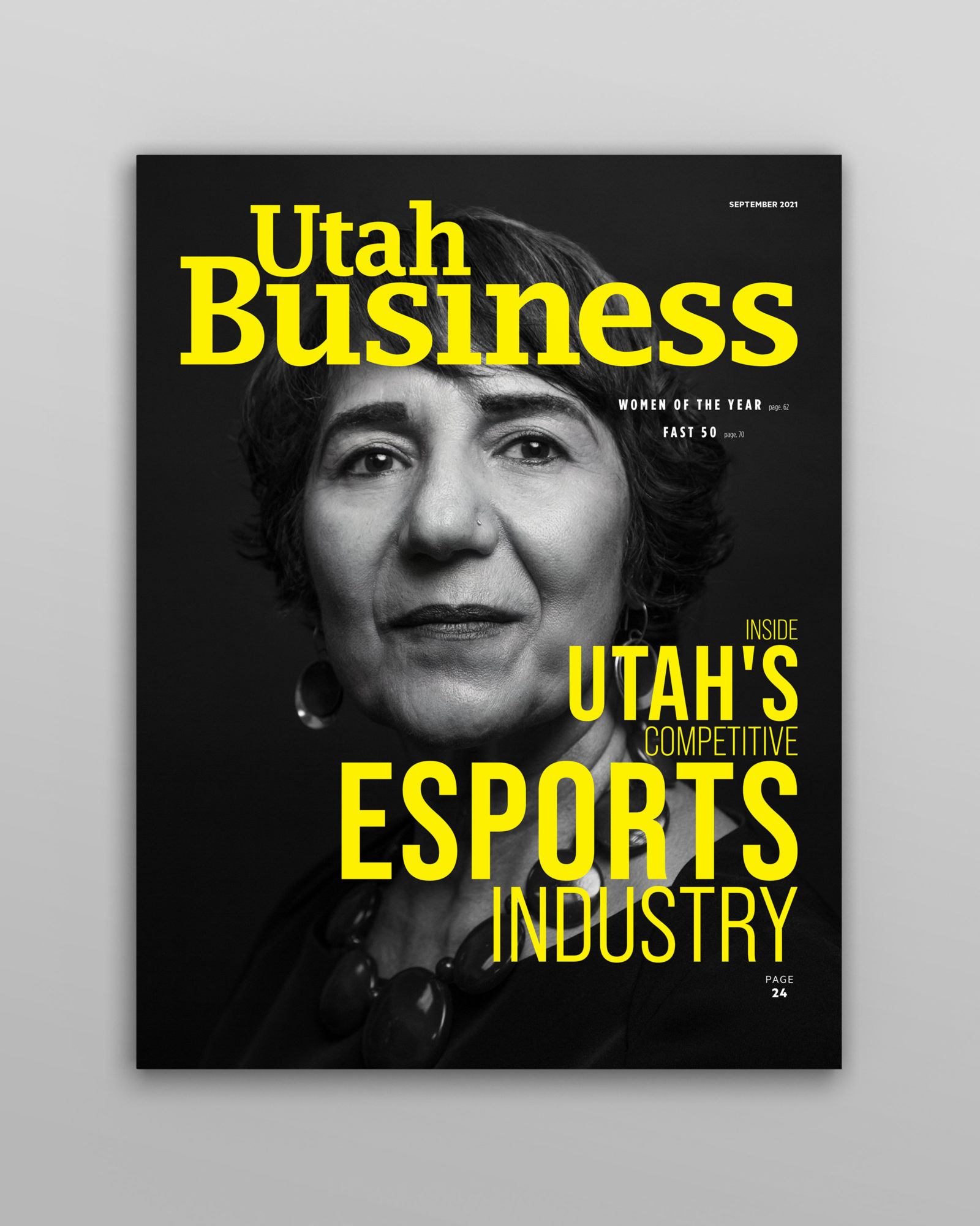 The Utah Business - September 2021 issue features the 2021 Women of the Year honorees and an inside look at Utah's eSports industry.